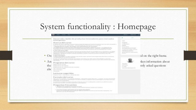 System functionality : Homepage  • Once a category is selected, courses associated to the category are displayed on the ri...