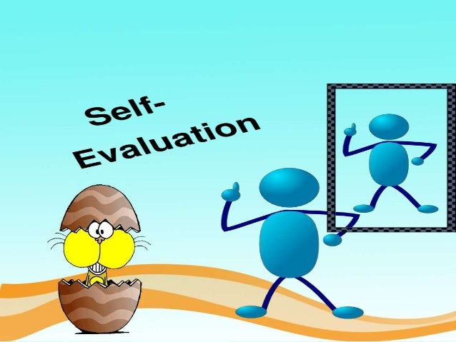 self evaluationpeer evaluationpatient satisfaction and utilization – Self Evaluation