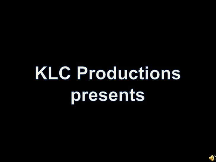 KLC Productions<br />presents<br />