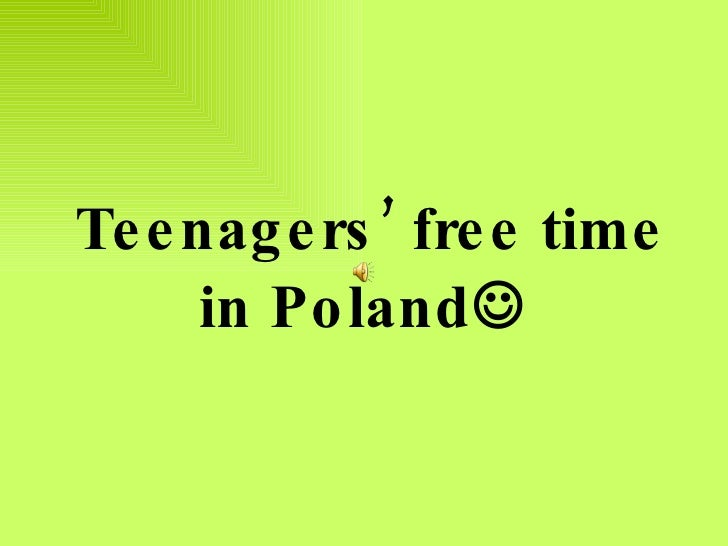 Teenagers' free time in Poland 