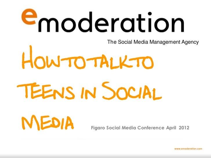 Teenagers and social media : eModeration at Figaro 2012