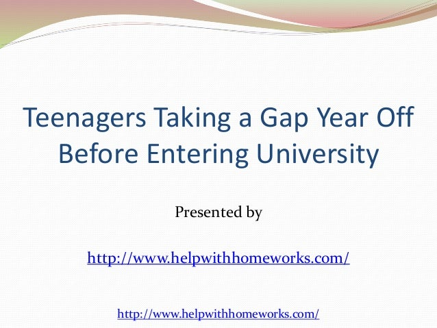 should students take a gap year before college essay Essay writing - college level students take a gap year after graduating from high school and before attending college why take a gap year.
