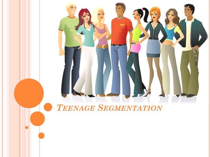TEENAGE SEGMENTATION