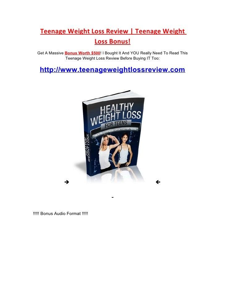 Teenage Weight Loss Review   Teenage Weight                    Loss Bonus!   Get A Massive Bonus Worth $500! I Bought It A...