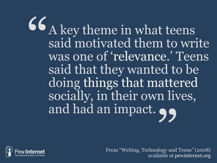 Source: Pew Internet Project Teen/Parent Survey on Writing, Sept.-Nov 2007. See  Writing, Technology and Teens  (2008), by...