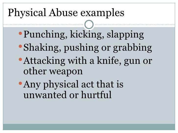 Examples of physical dating violence