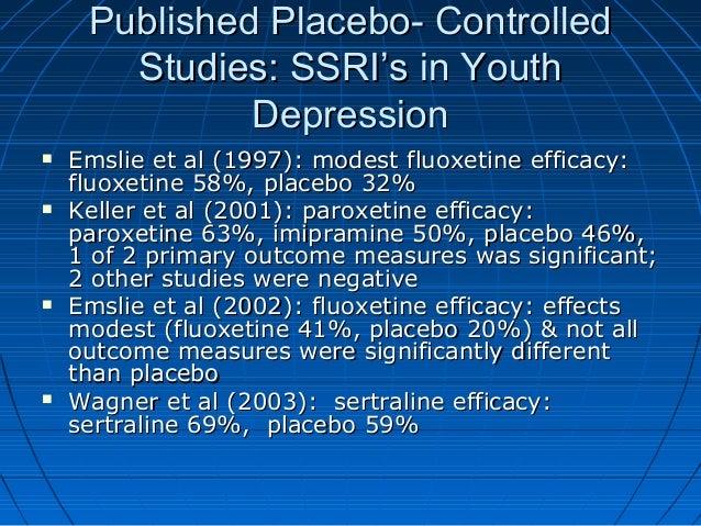 Published Placebo- ControlledPublished Placebo- Controlled Studies: SSRI's in YouthStudies: SSRI's in Youth DepressionDepr...