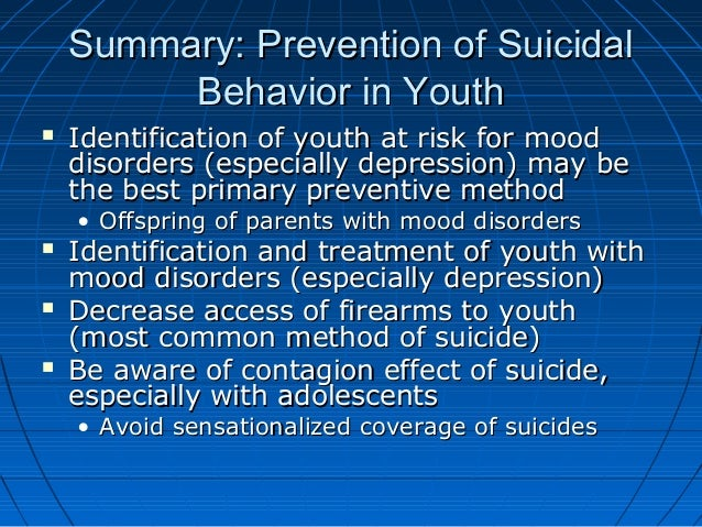Summary: Prevention of SuicidalSummary: Prevention of Suicidal Behavior in YouthBehavior in Youth  Identification of yout...