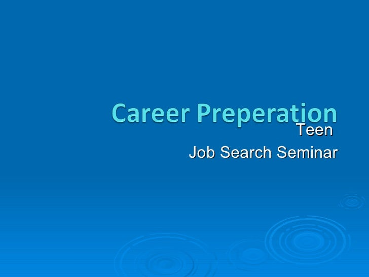 Teen  Job Search Seminar