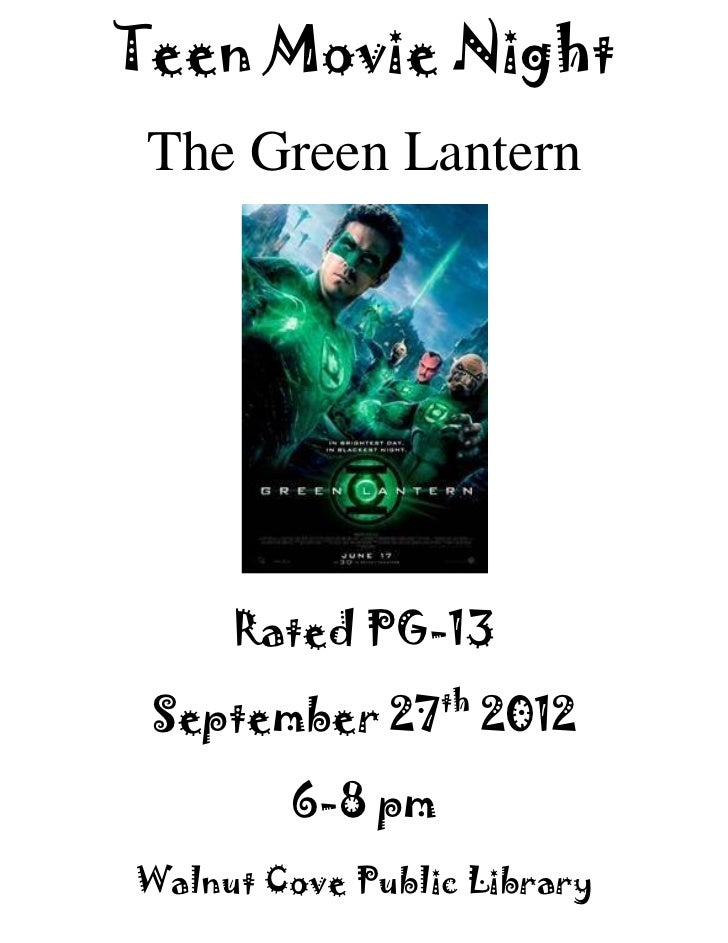 Teen Movie Night The Green Lantern     Rated PG-13                 th September 27 2012        6-8 pmWalnut Cove Public Li...