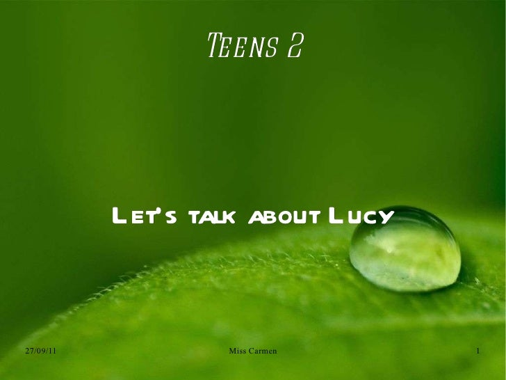 Teens 2 Let's talk about Lucy