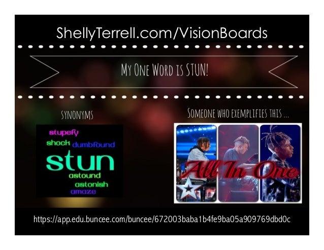 ShellyTerrell.com/VisionBoards https://app.edu.buncee.com/buncee/672003baba1b4fe9ba05a909769dbd0c
