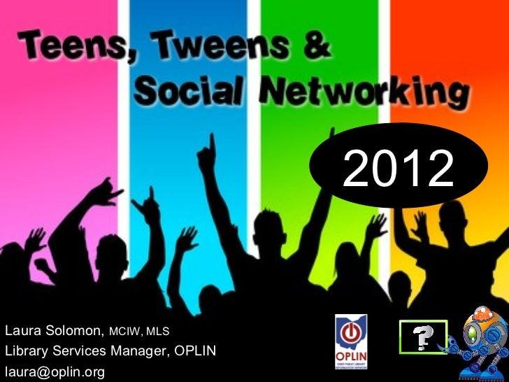 2012Laura Solomon, MCIW, MLSLibrary Services Manager, OPLINlaura@oplin.org