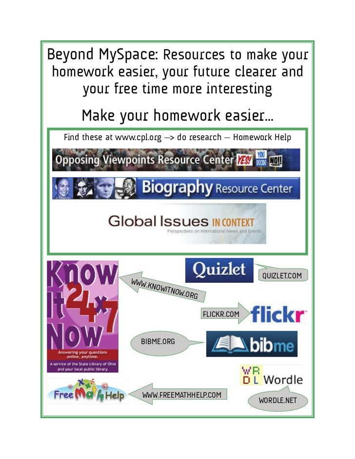 Beyond MySpace: Resources to make your homework easier, your future clearer and     your free time more interesting       ...