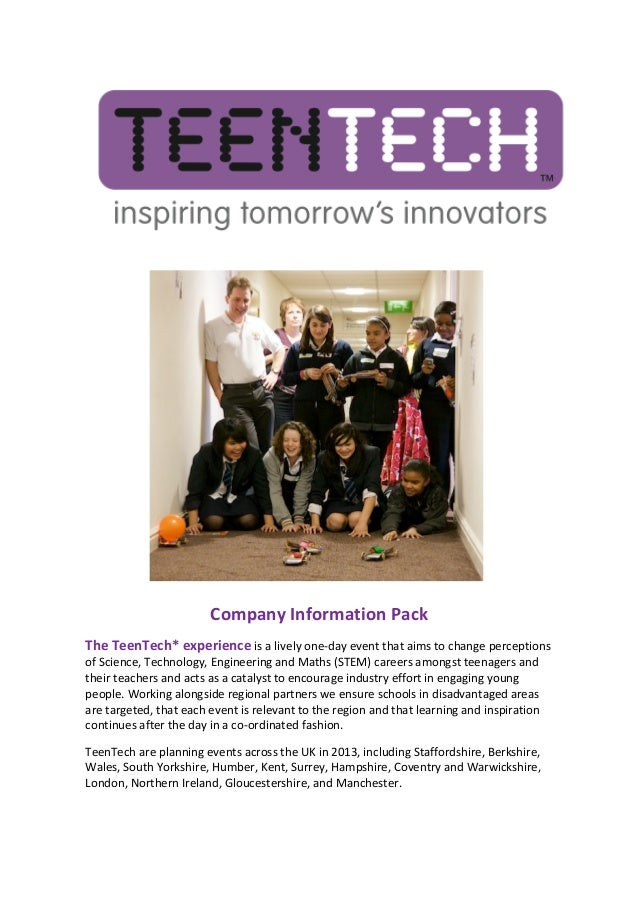 Company Information Pack The TeenTech* experience is a lively one-...