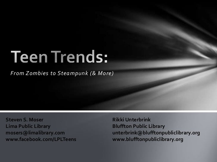 From Zombies to Steampunk (& More)Steven S. Moser                   Rikki UnterbrinkLima Public Library               Bluf...