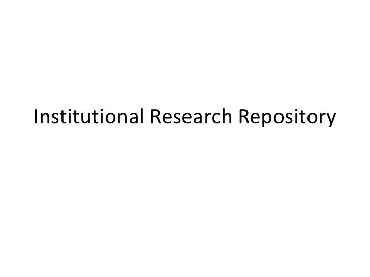 Institutional Research Repository<br />