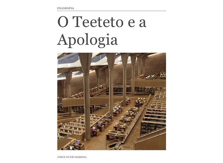 FILOSOFIAO Teeteto e aApologiaJORGE NUNES BARBOSA
