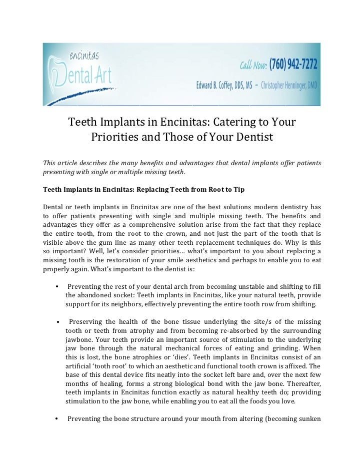 Teeth Implants in Encinitas: Catering to Your            Priorities and Those of Your DentistThis article describes the ma...
