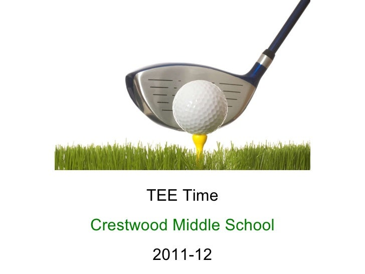 TEE Time Crestwood Middle School 2011-12