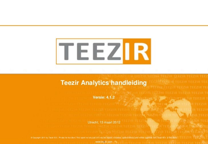 Teezir Analytics handleiding                                                                             Versie: 4.1.2    ...