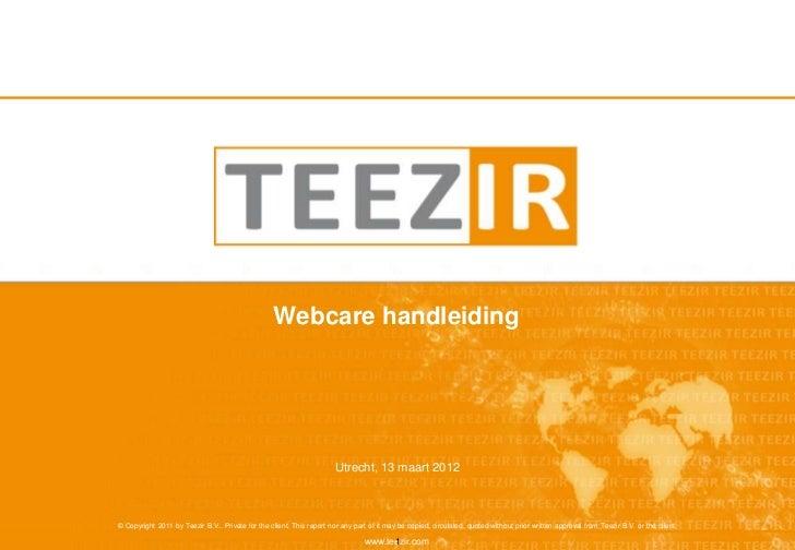 Webcare handleiding                                                                       Utrecht, 13 maart 2012© Copyrigh...