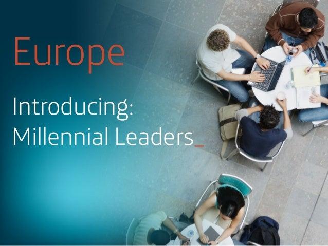 Europe Introducing: Millennial Leaders_