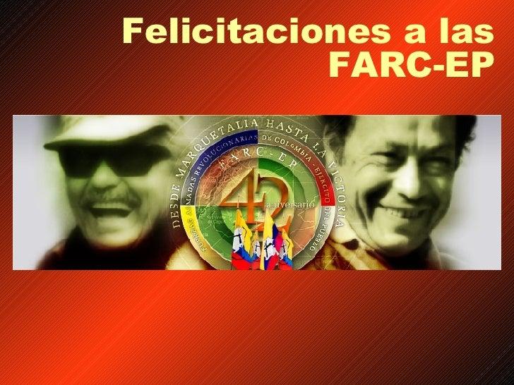Felicitaciones a las FARC-EP