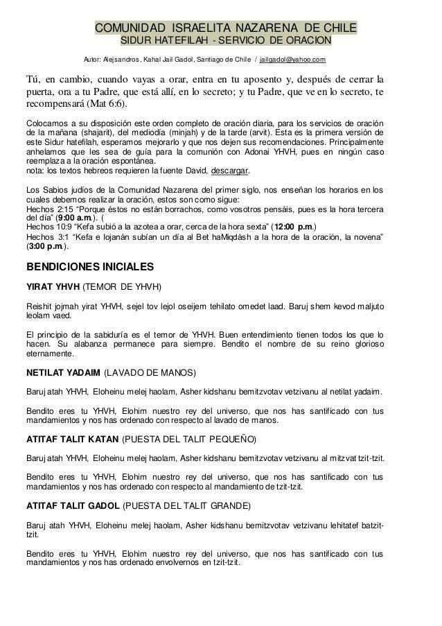 COMUNIDAD ISRAELITA NAZARENA DE CHILE SIDUR HATEFILAH - SERVICIO DE ORACION Autor: Alejsandros, Kahal Jail Gadol, Santiago...