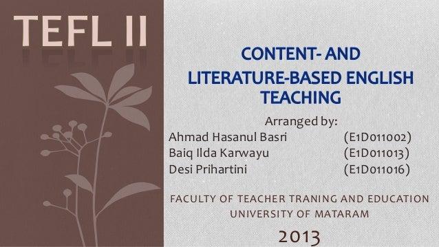 Arranged by: Ahmad Hasanul Basri (E1D011002) Baiq Ilda Karwayu (E1D011013) Desi Prihartini (E1D011016) FACULTY OF TEACHER ...