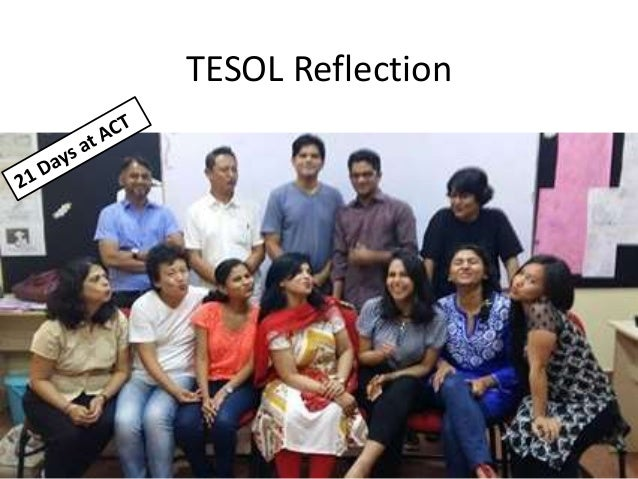TESOL Reflection 21 days at ACT