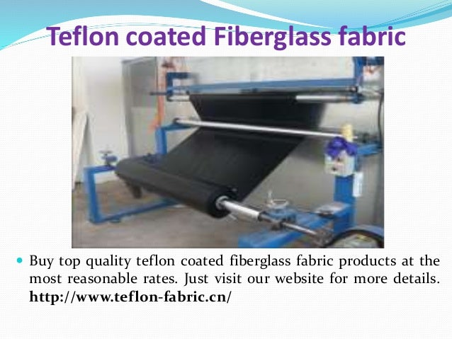 Teflon coated Fiberglass fabric  Buy top quality teflon coated fiberglass fabric products at the most reasonable rates. J...