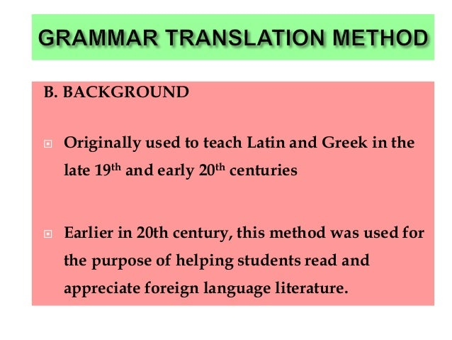 grammar translation method 2 essay The grammar –translation method by: dr khalid al-nafisah dr abdallah ismail.