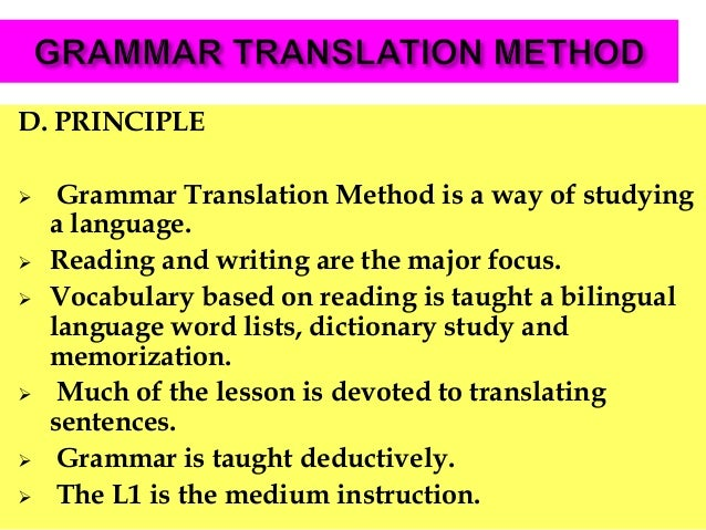 the grammar translation method essay Approaches and methods: grammar- translation method  communicative  teaching method, in order to have a better understanding and.