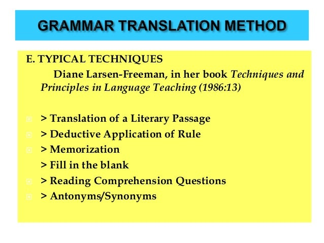 grammar translation method 2 essay Week date topics readings/notes 1 8/28 introduction what is a method  r&r: chapters 1, 2 and 3 quiz 1 2 9/11 the grammar translation method.