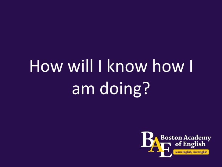 How will I know how I am doing?You will be assessed based on:•   Attendance•   Participation in class•   Written and readi...