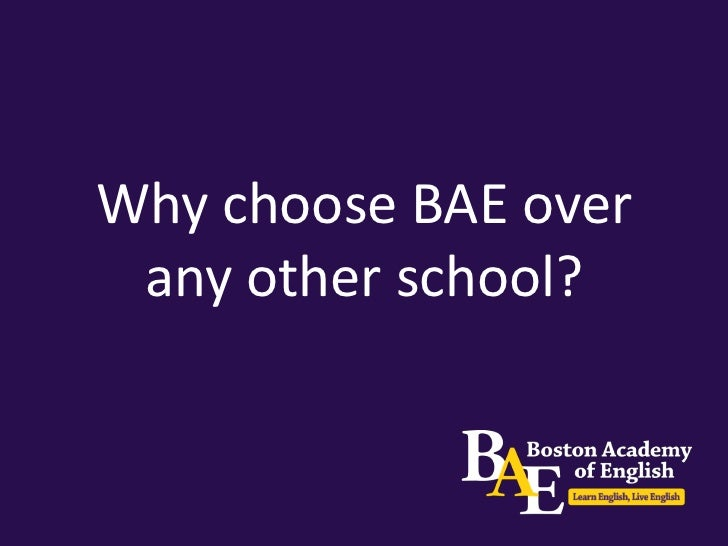 Why choose BAE?• We are accredited by ACCET (Accrediting Council for  Continued Education and Training), which means:  > A...