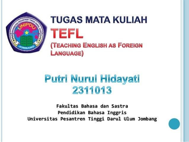 Fakultas Bahasa dan Sastra Pendidikan Bahasa Inggris Universitas Pesantren Tinggi Darul Ulum Jombang