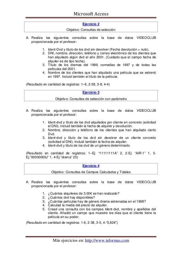 Microsoft Access                                      Ejercicio 2                           Objetivo: Consultas de selecci...
