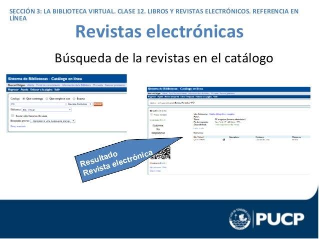 Seccion La Biblioteca Virtual Clase 12 Los Libros Revistas Electrnicos Referencia En Lnea Cb Acceso Publicaciones Electronicas
