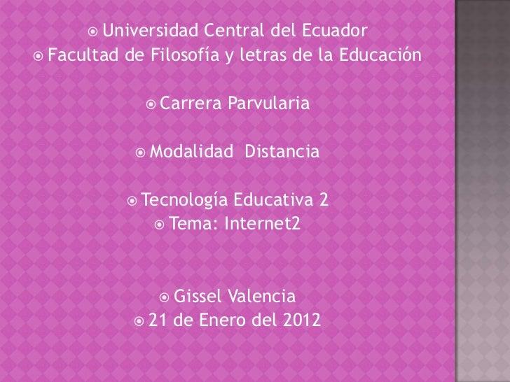  Universidad  Central del Ecuador Facultad de Filosofía y letras de la Educación              Carrera    Parvularia    ...