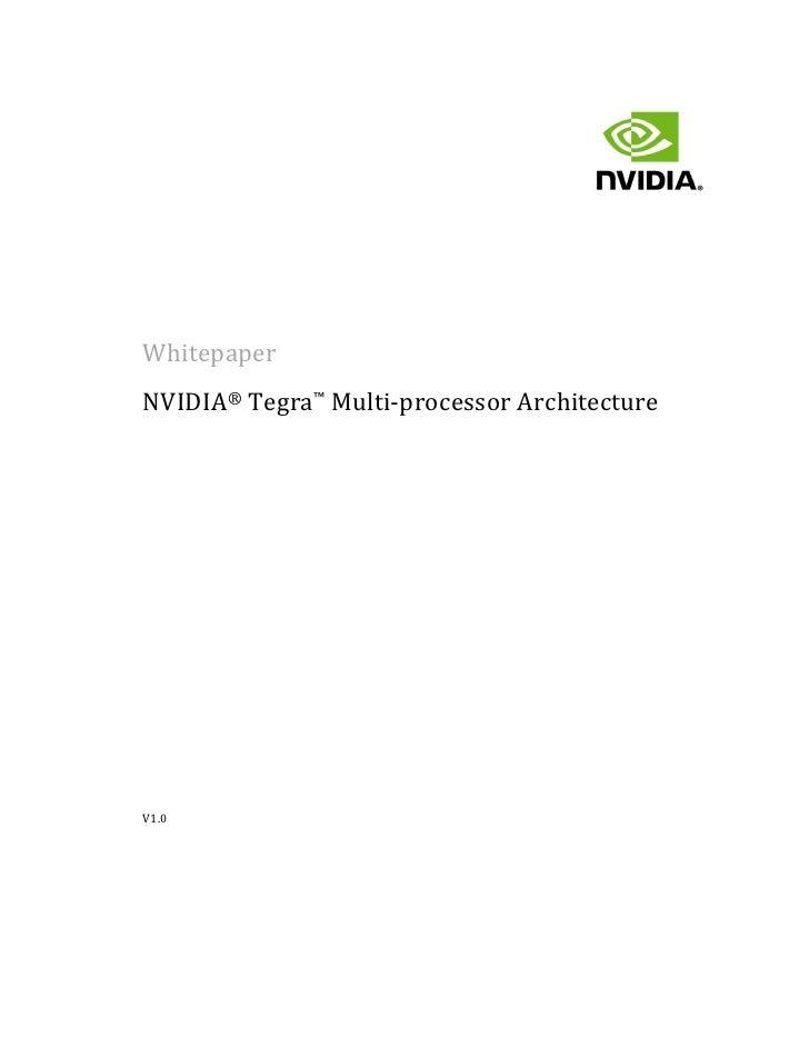 WhitepaperNVIDIA® Tegra™ Multi-processor ArchitectureV1.0