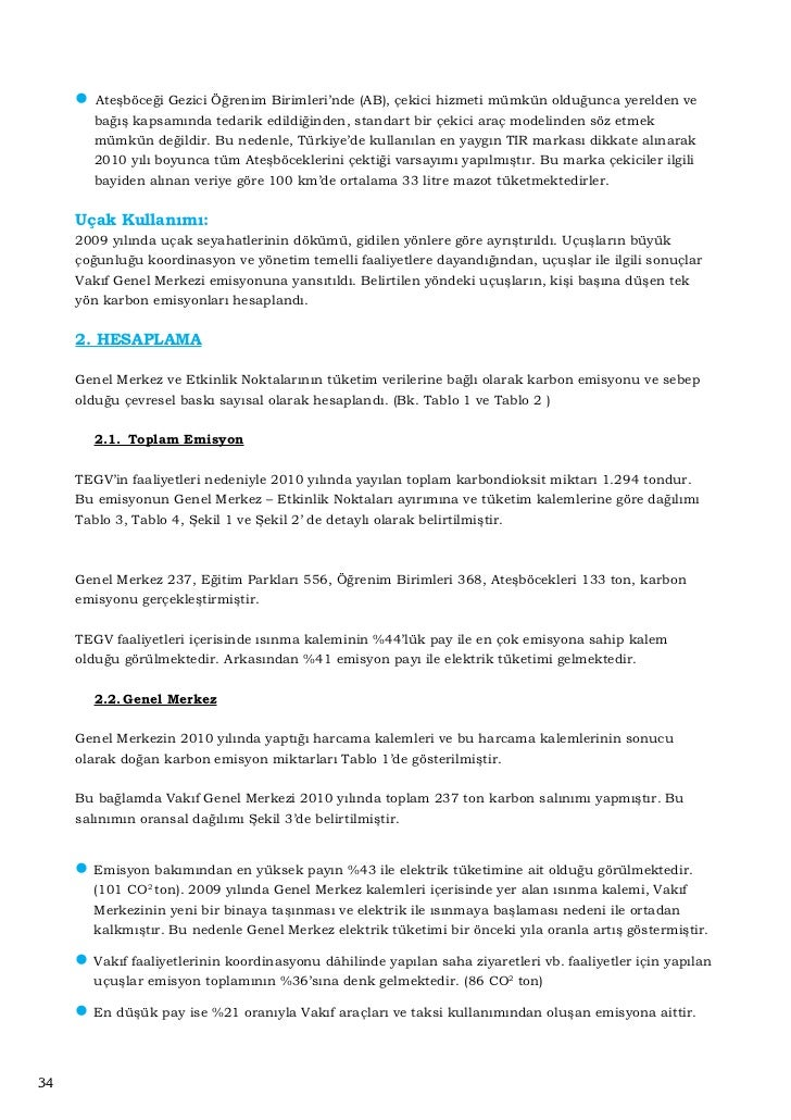 2.3.   TEGV Etkinlik Noktaları  2.3.1. Eğitim Parkları11 Eğitim Parkının emisyonları incelenirken, elektrik ve ısınma gide...