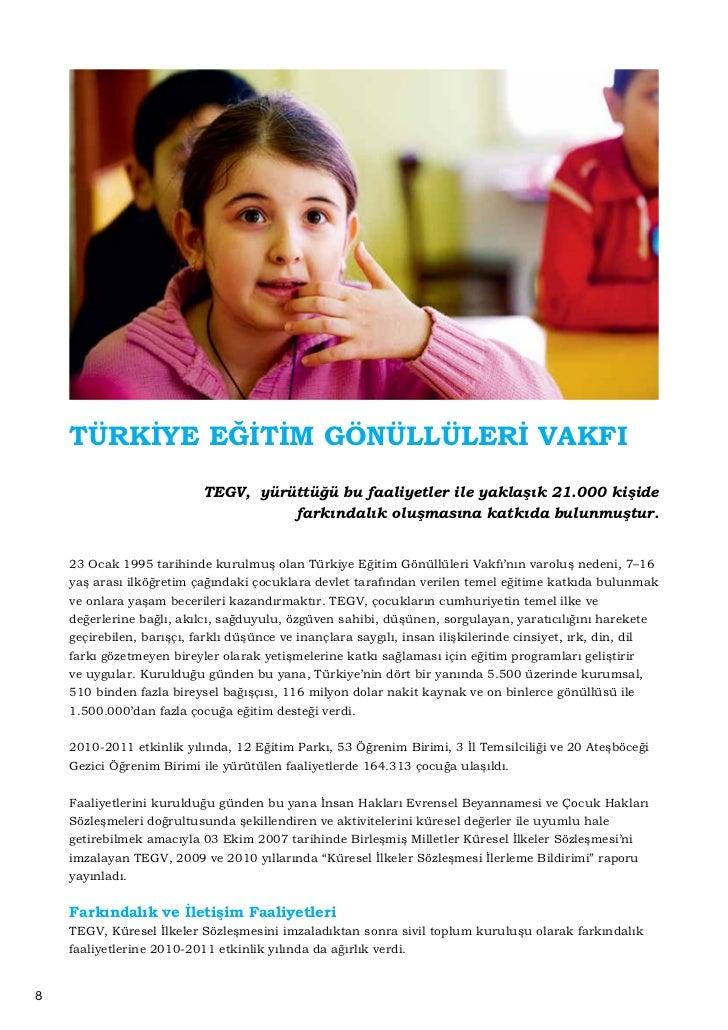 l TEGV Küresel İlkeler Sözleşmesi 2. İlerleme Bildirimi Ocak 2011 tarihinde United Nations    Global Compact web sitesind...