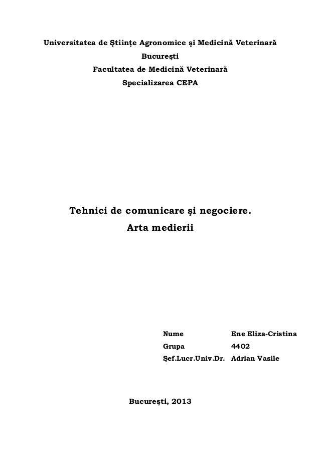 Universitatea de Ştiinţe Agronomice şi Medicină VeterinarăBucureştiFacultatea de Medicină VeterinarăSpecializarea CEPATehn...