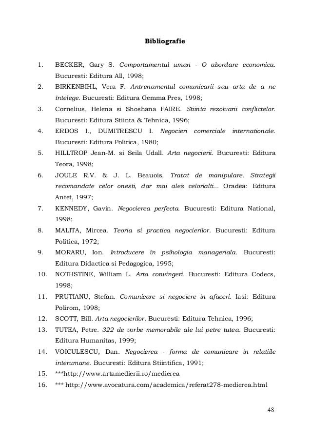 48Bibliografie1. BECKER, Gary S. Comportamentul uman - O abordare economica.Bucuresti: Editura All, 1998;2. BIRKENBIHL, Ve...