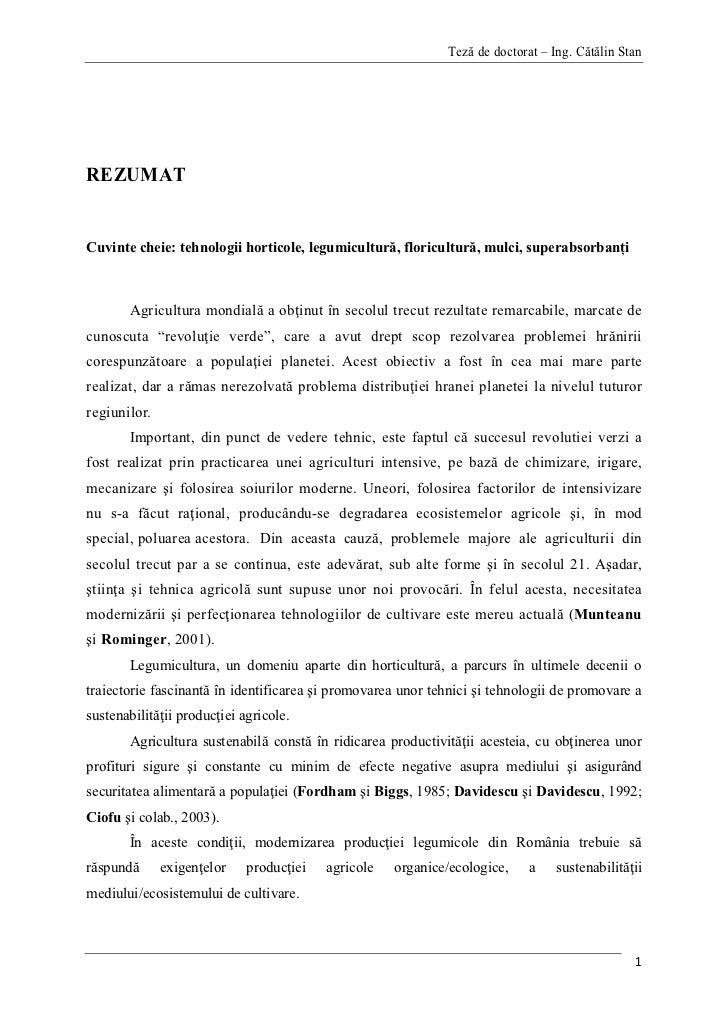 Teză de doctorat – Ing. Cătălin StanREZUMATCuvinte cheie: tehnologii horticole, legumicultură, floricultură, mulci, supera...