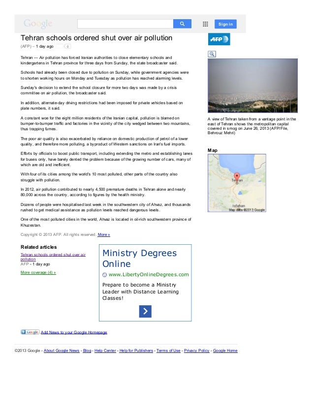 Sign in  Tehran schools ordered shut over air pollution (AFP) – 1 day ago  0  Tehran — Air pollution has forced Iranian au...