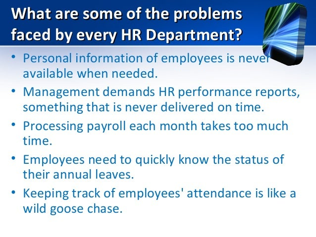 problems faced by human resource department The performance of human resources has special significance in retail  into  your store are the face and revenue getter of your organization  here a list of  top hr challenges faces by a retail organization human resource executive   even though the most critical, hr department in every organisations.