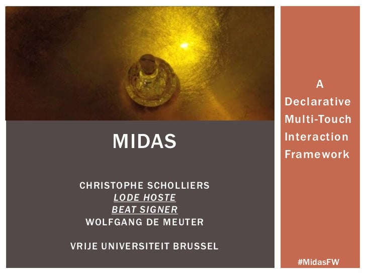 A                             Declarative                             Multi-Touch       MIDAS                 Interaction ...